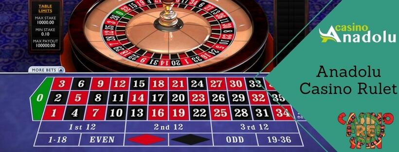Anadolu Casino Rulet